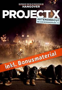 Film - Project X  - #Xtended Cut